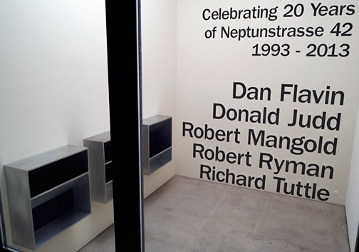 Dan Flavin,  				Donald Judd,  				Sol LeWitt,  				Robert Mangold,  				Robert Ryman,  				Richard Tuttle, Celebrating 20 Years of Neptunstrasse 42 | Part II